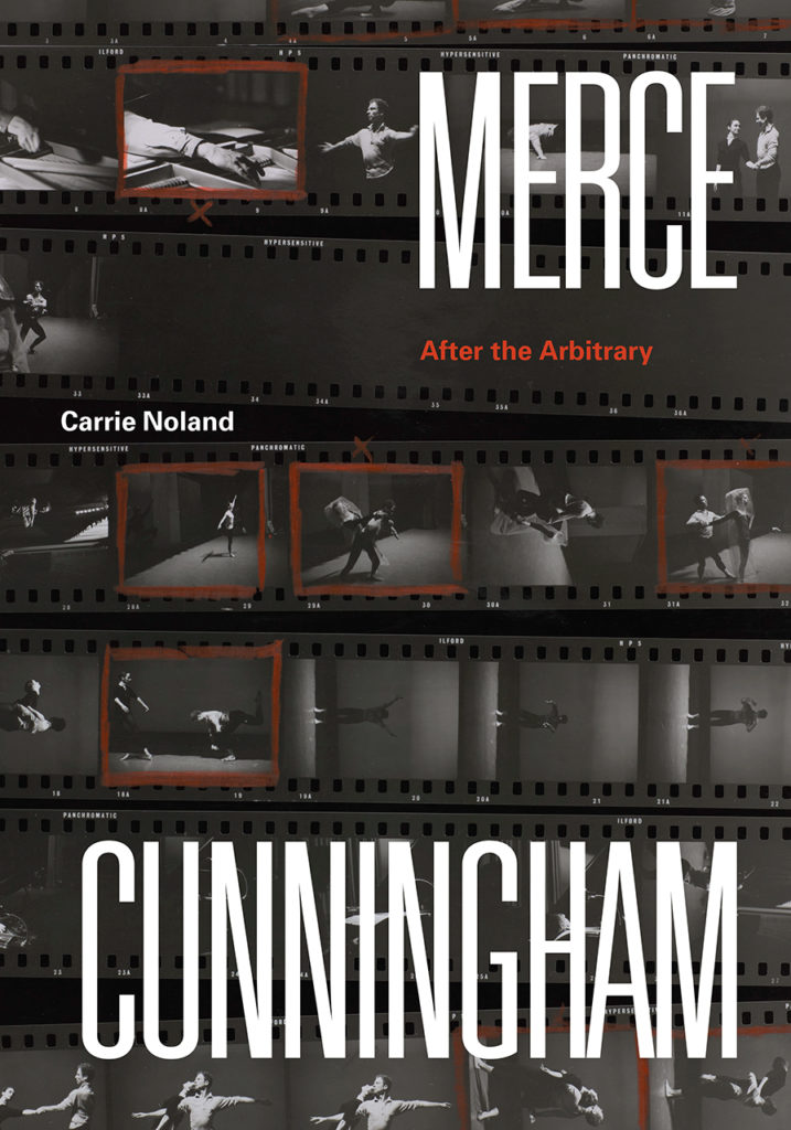 Merce Cunningham: After the Arbitrary