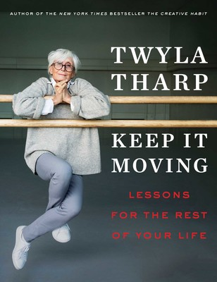 Keep It Moving: Lessons for the Rest of Your Life - Dance Book